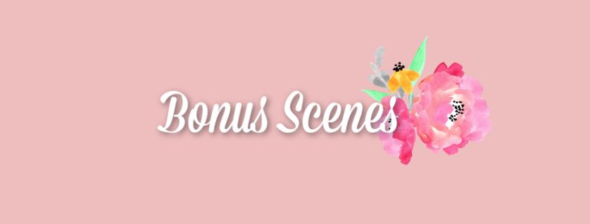 Bonus Scenes