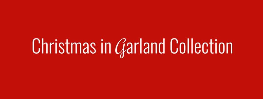 Garland Series blog
